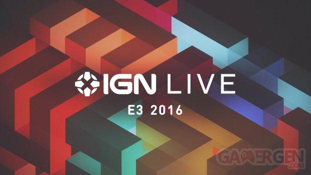 IGN Live E3 2016