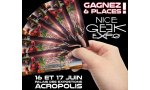 nice geek expo gagnez places salon fans series mangas jeux video et science fiction