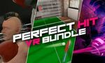 Perfect Hit VR Bundle : Eleven Table Tennis, Thrill of the Fight, et Synth Riders Unite réunis pour faire bouger !