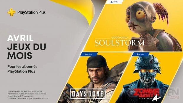 PlayStation Plus avril 2021 nouveautés PS+ Days Gone Oddworld Soulstorm