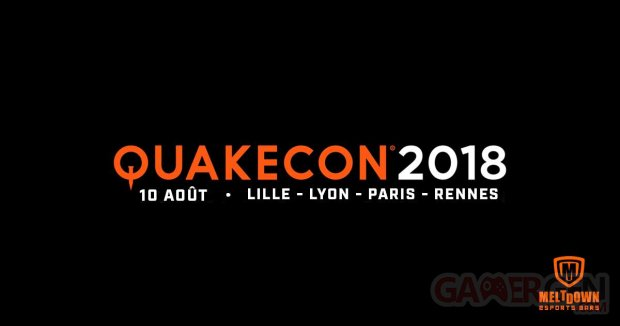 QuakeCon 2018 Meltdown