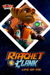 Ratchet & Clank Life of Pie poster affiche