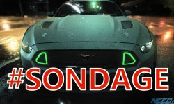 sondage de la semaine need for speed