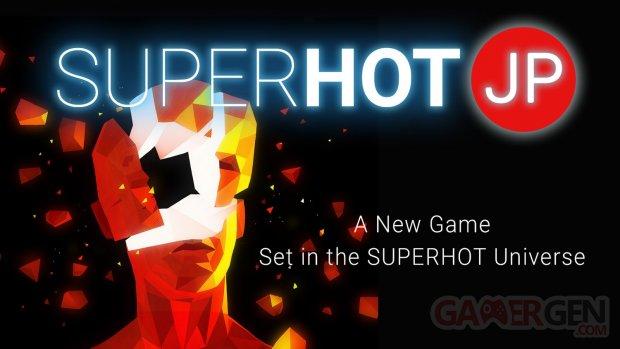 Superhot JP 2018 05 13 18 007