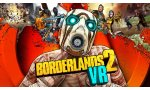 test borderlands 2 vr que vaut cette edition realite virtuelle