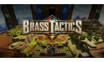 test brass tactics quand vr et str font bon menage impressions note