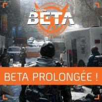 The Division bêta prolongée