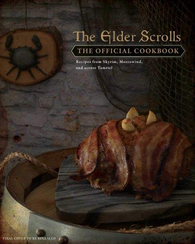 The Elder Scrolls An Official Cookbook For Sale Soon