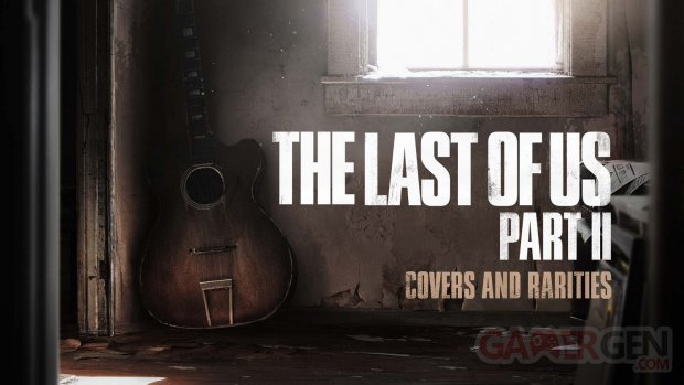 The Last of Us Part II Covers & Rarities