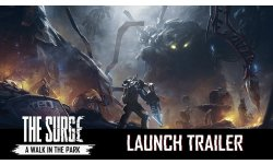 The Surge A Walk in the Park   Launch Trailer