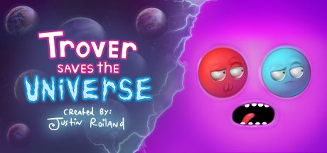 Trover Saves the Universe header