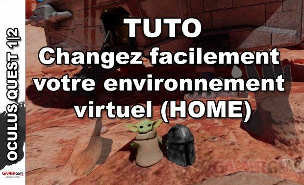 TUTO HOME OCULUS QUEST2