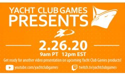 Yacht Club Games Presents 19 02 2020